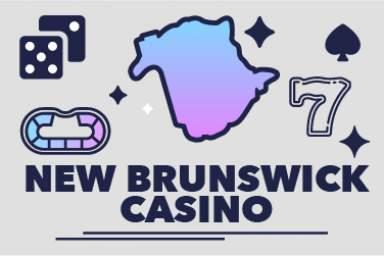 2021 New Brunswick Online Casino Guide