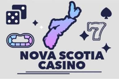 2021 Nova Scotia Online Casino Guide