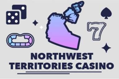 2021 Northwest Territories Online Casino Guide