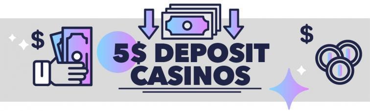 $5 deposit casino